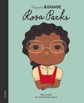 ROSA PARKS -PEQUEÑA & GRANDE