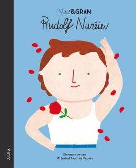 RUDOLF NURÉIEV. PETIT I GRAN