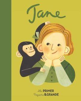 JANE GOODALL -MI PRIMER PEQUEÑA Y GRANDE