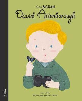 DAVID ATTENBOROUGH -PETIT I GRAN