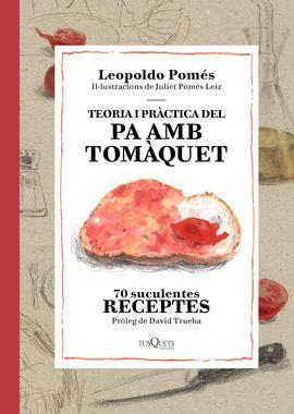 TEORIA I PRÀCTICA DEL PA AMB TOMÀQUET