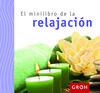 MINILIBRO DE LA RELAJACIÓN, EL