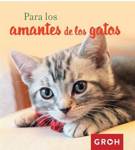 PARA LOS AMANTES DE LOS GATOS
