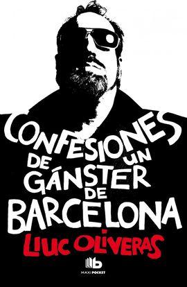 CONFESIONES DE UN GÁNSTER DE BARCELONA [BOLSILLO]