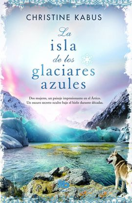 ISLA DE LOS GLACIARES AZULES, LA [BOLSILLO]