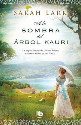 A LA SOMBRA DEL ÁRBOL KAURI [BOLSILLO]