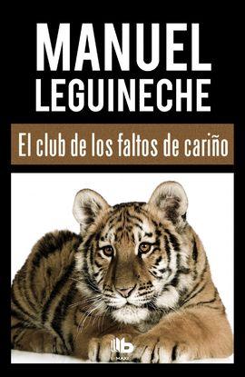 CLUB DE LOS FALTOS DE CARIÑO, EL [BOLSILLO]