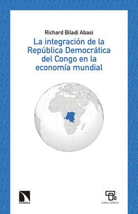 INTEGRACIÓN DE LA REPÚBLICA DEMOCRÁTICA DEL CONGO EN LA ECONOMÍA MUNDIAL