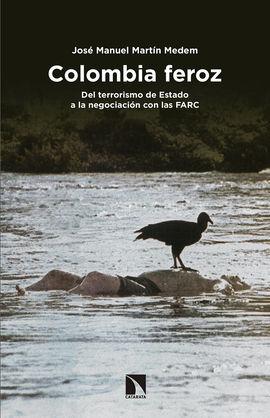 COLOMBIA FEROZ