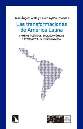 TRANSFORMACIONES DE AMÉRICA LATINA, LAS