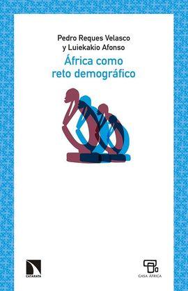 ÁFRICA COMO RETO DEMOGRÁFICO