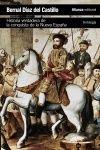 HISTORIA VERDADERA DE LA CONQUISTA DE LA NUEVA ESPAÑA [ANTOLOGÍA]