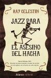 JAZZ PARA EL ASESINO DEL HACHA [BOLSILLO]