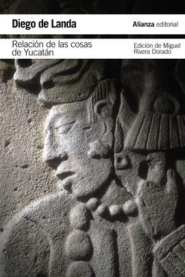 RELACIÓN DE LAS COSAS DE YUCATÁN, LA