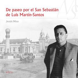 DE PASEO POR EL SAN SEBASTIÁN DE LUIS MARTÍN-SANTOS