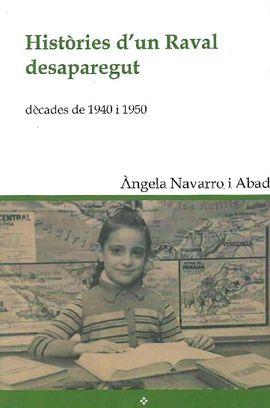HISTORIES D'UN RAVAL DESAPAREGUT