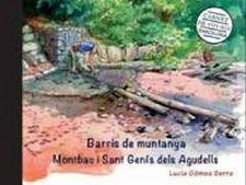 BARRIS DE MUNTANYA. MONTBAU I SANT GENÍS DELS AGUDELLS