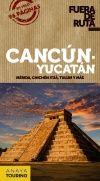 CANCÚN - YUCATÁN -FUERA DE RUTA