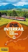 INTERRAÍL POR EUROPA -VIAJAR EN TREN