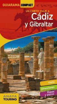 CÁDIZ Y GIBRALTAR -GUIARAMA