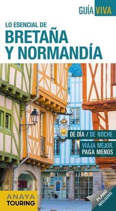 BRETAÑA Y NORMANDÍA -GUIA VIVA