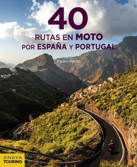 40 RUTAS MOTO POR ESPAÑA Y PORTUGAL