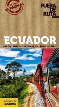 ECUADOR -FUERA DE RUTA