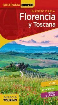 FLORENCIA Y TOSCANA -GUIARAMA