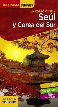 // SEÚL Y COREA DEL SUR -GUIARAMA