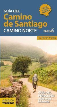 CAMINO NORTE -GUÍA DEL CAMINO DE SANTIAGO [INCLUYE EL CAMINO PRIMITIVO]