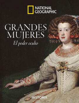 GRANDES MUJERES -NATIONAL GEOGRAPHIC