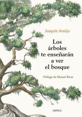 ÁRBOLES TE ENSEÑARÁN A VER EL BOSQUE, LOS