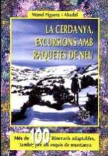 CERDANYA, LA. EXCURSIONS AMB RAQUETES DE NEU