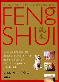 FENG SHUI - GUIA COMPLETA ILUSTRADA