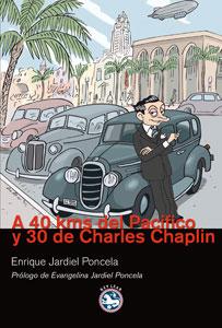 A 4O KMS DEL PACÍFICO Y 30 DE CHARLES CHAPLIN
