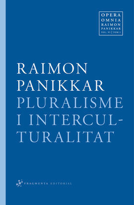 PLURALISME I INTERCULTURALITAT [VOL.6 - TOM. 1]