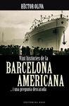 VINT HISTORIES DE LA BARCELONA AMERICANA