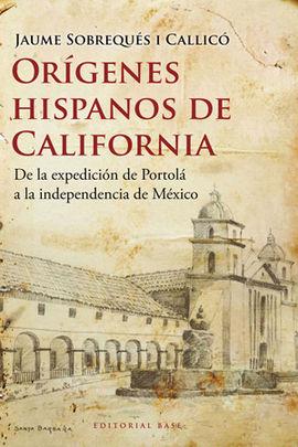 ORIGENES HISPANOS DE CALIFORNIA