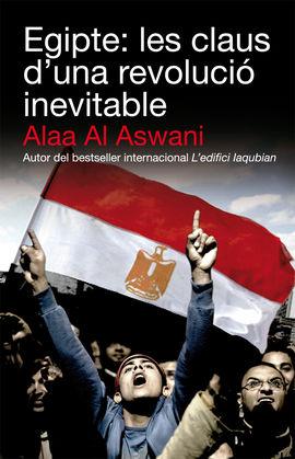 EGIPTE: LES CLAUS D´UNA REVOLUCIO INEVITABLE