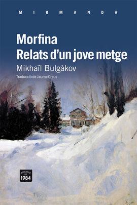 MORFINA RELATS D'UN JOVE METGE MIR-95