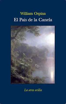 PAÍS DE LA CANELA, EL