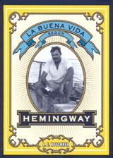 BUENA VIDA SEGUN HEMINGWAY, LA