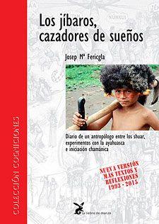 JIBAROS, CAZADORES DE SUEÑOS, LOS