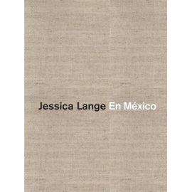 EN MEXICO. JESSICA LANGE