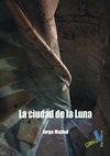 CIUDAD DE LA LUNA, LA