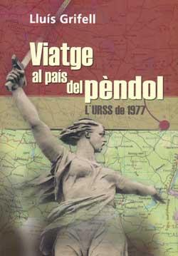 VIATGE AL PAIS DEL PENDOL