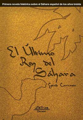 ULTIMO REY DEL SAHARA, EL