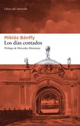 DIAS CONTADOS, LOS