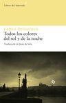 TODOS LOS COLORES DEL SOL Y DE LA NOCHE