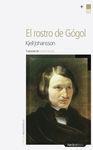 ROSTRO DE GOGOL, EL